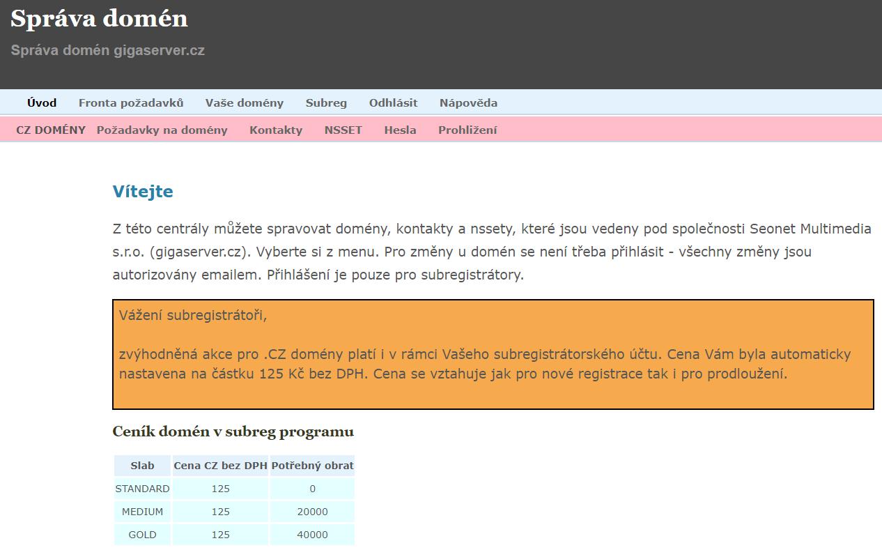 Subregistrátorské rozhraní. Přihlášení je nahoře pod odkazem Přihlásit / Registrovat