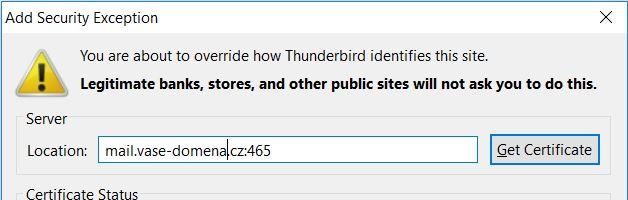 You are about to override how Thunderbird identifies this side. Upozornění na nedůvěryhodný certifikát.